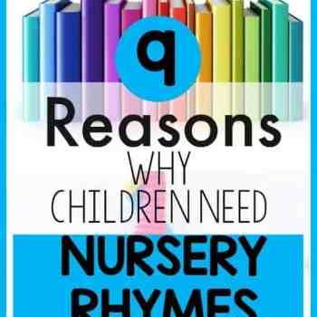 9 Reasons Why Children Need Nursery Rhymes