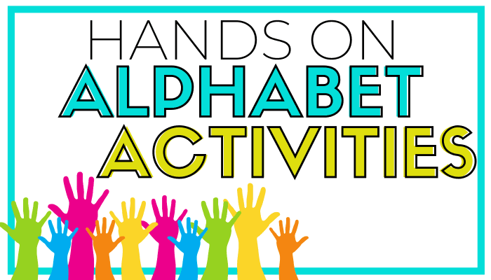 Hands on Alphabet Activities