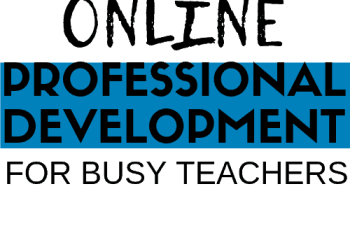 The Best Professional Development Option for Busy Teachers