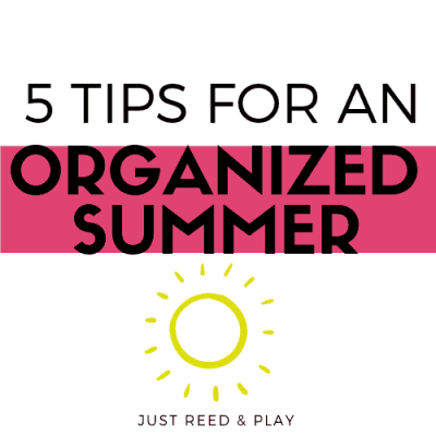 5 Summer Organization Tips for Busy Families