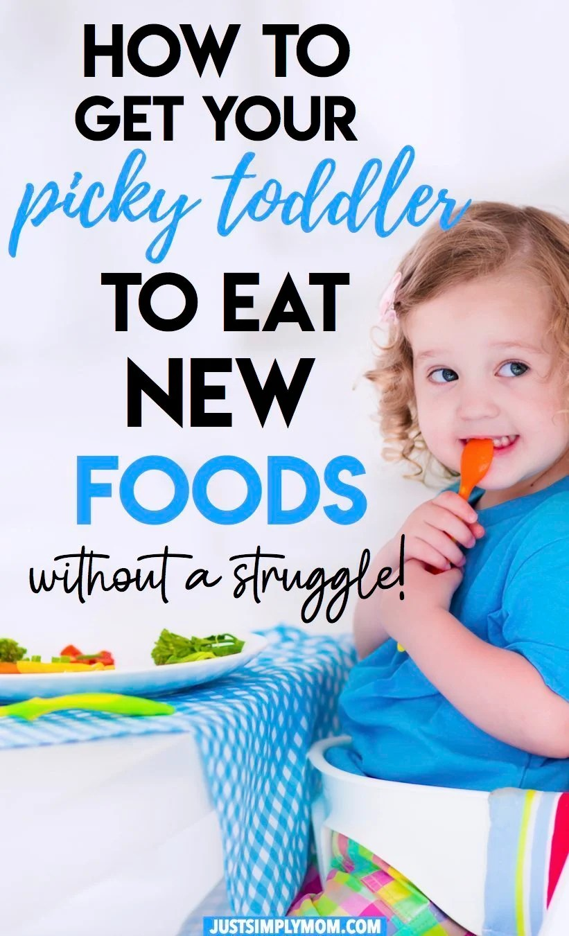 How To Get Your Picky Toddler to Try New Foods