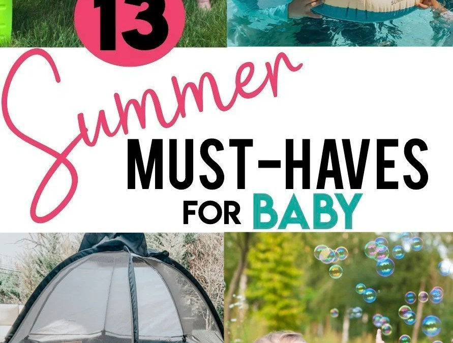 19 Summer Must-Haves For Your Baby