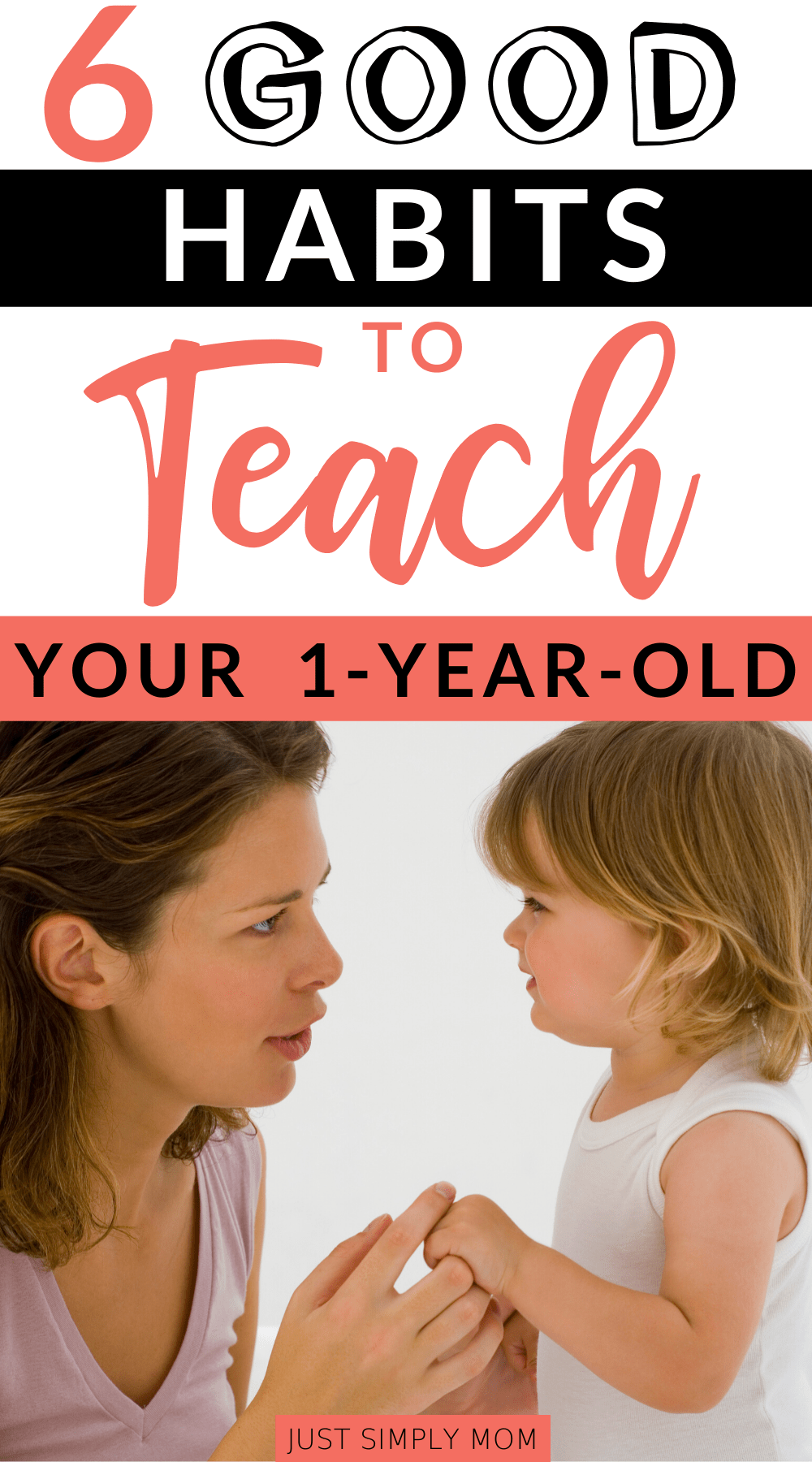 It's important to teach your child good habits, including manners, sharing, and caring for others. The earlier you start with your toddler or 1-year-old, the faster it will become natural to them. Instilling some of these positive actions will have a lasting impact on what kind of person they will become.