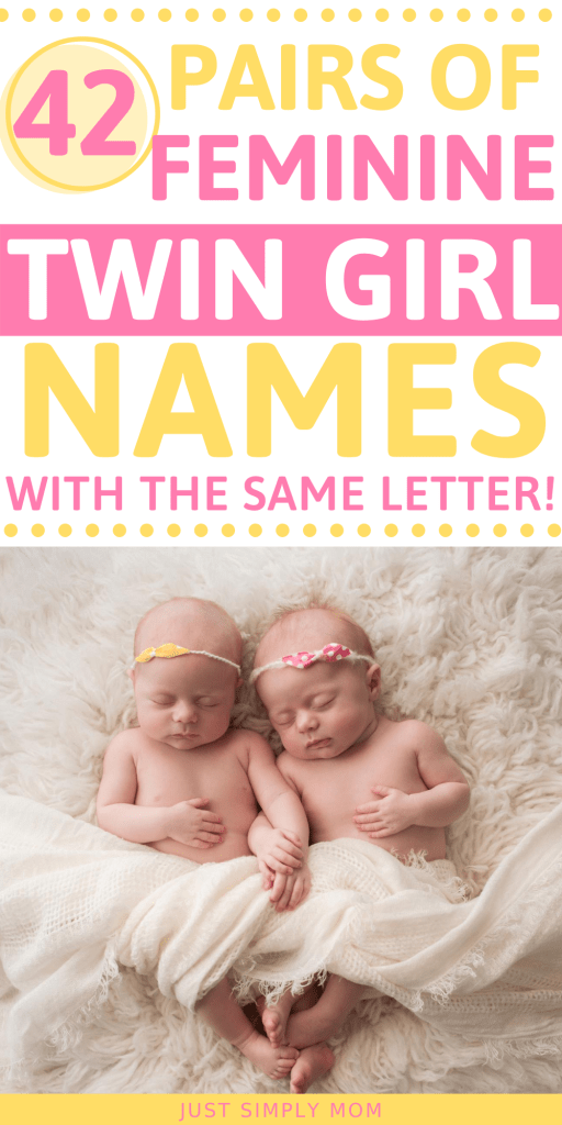 Some great ideas & inspiration for twin girl names for your new babies. These names start with the same letter so their names sound alike & go together well