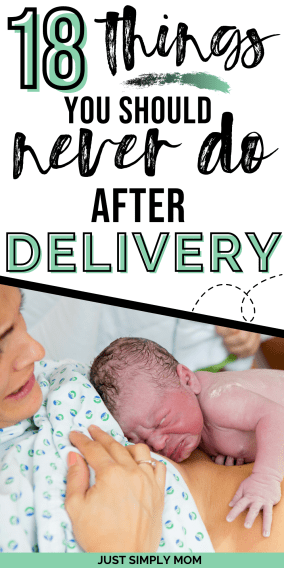 The days and weeks following delivery of your baby can be stressful. Follow these tips of what not to do after childbirth and ease the transition home.