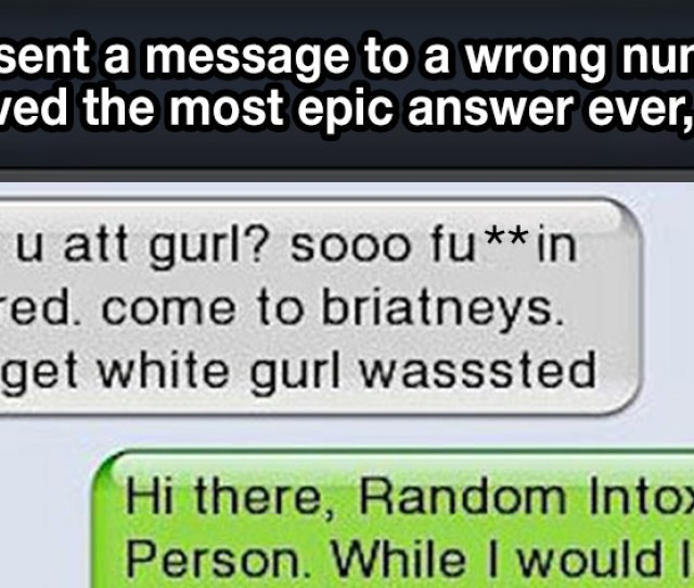 This Girl Sent A Message To The Wrong Number And Received The Most Epic Answer Ever Lol
