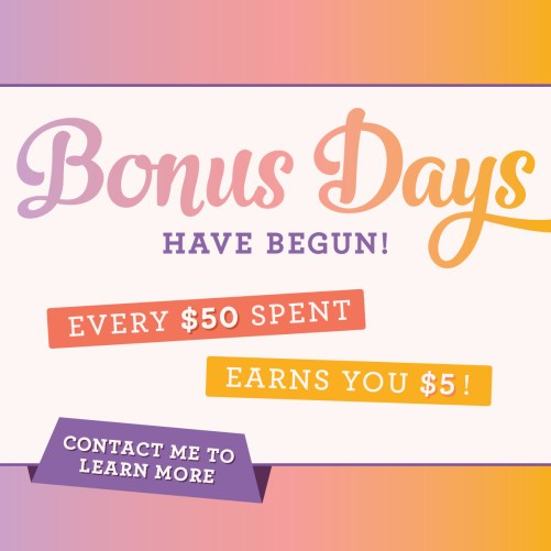 Stampin Up Bonus Days - Visit juststampin.com to be inspired, shop, and earn! Jeanie Stark StampinUp