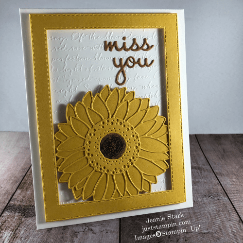 Stampin' Up! Celebrate Sunflowers and Well Written Dies missing you card idea - Jeanie Stark StampinUp