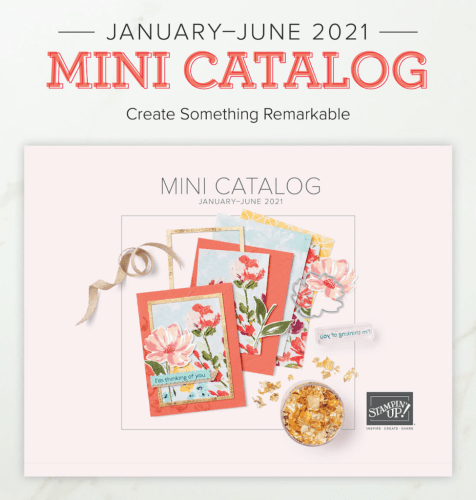 Order your Product Shares now for the 2021 Mini Catalog! Visit juststampin.com for details. Jeanie Stark StampinUp
