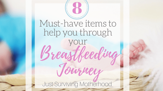 Must Have Items to Help You On Your Breastfeeding Journey
