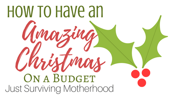 How To Have An Amazing Christmas On A Budget
