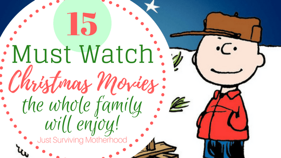 15 Must Watch Christmas Movies For The Whole Family
