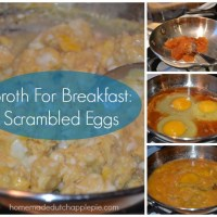 Broth For Breakfast: Scrambled Eggs