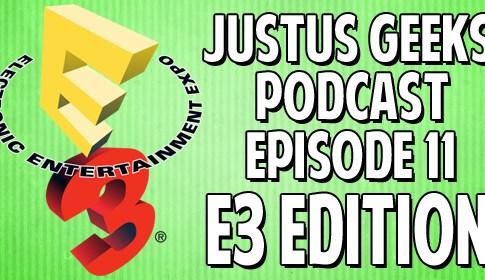 Episode 11 E3 Edition Feature Image