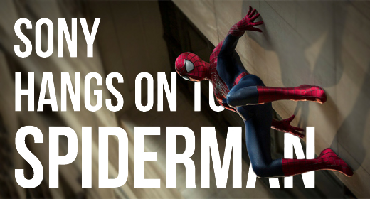 Sony Hangs On To Spiderman