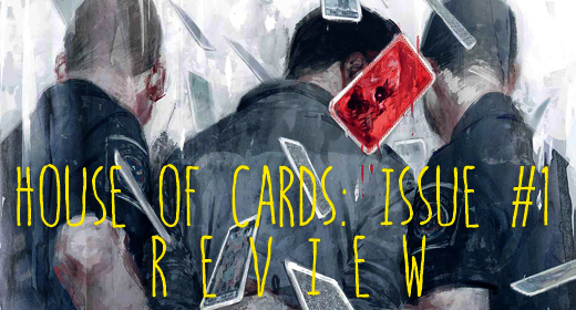 House of Cards Issue 1 Review
