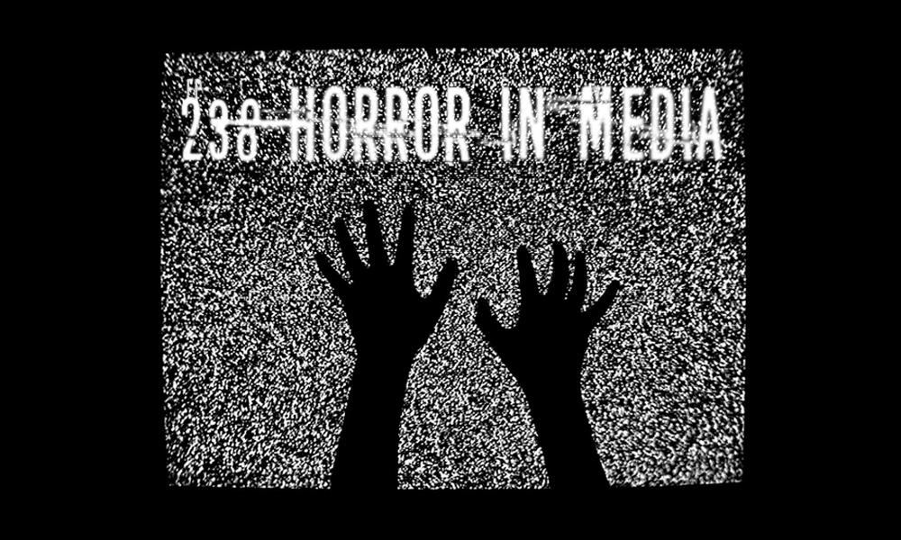 Horror In Media
