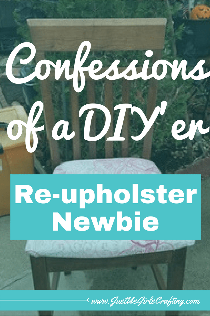 Confessions of a DIY'er - I'm a Re-upholster Newbie -DIY, DIY Home Decor, Re-Upholster Newbie
