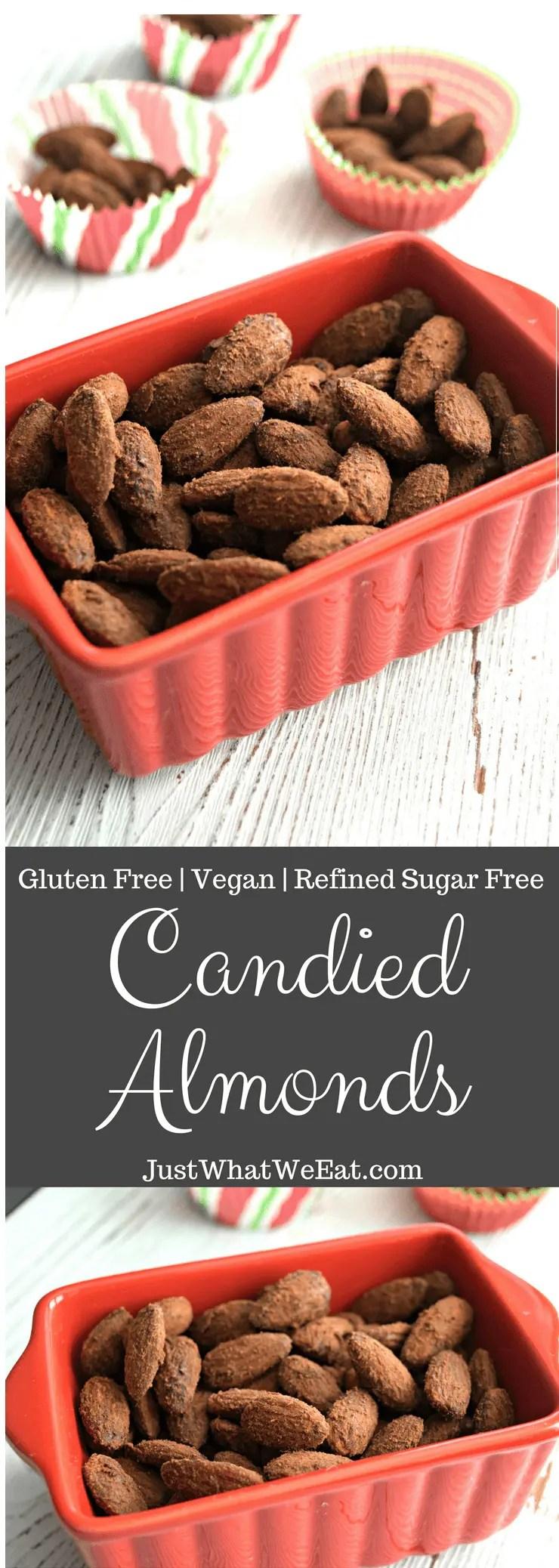 Candied Almonds - Gluten Free, Vegan, & Refined Sugar Free