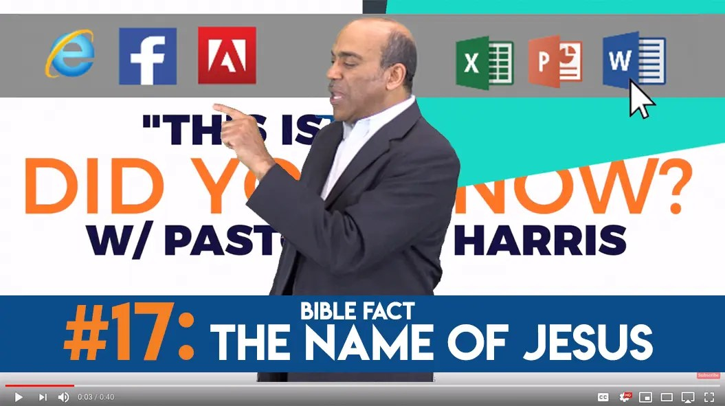 Bible Fact #17: The Name of Jesus