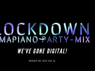 Ace da Q ft DJ Zinhle, MoonChild, Vigro Deep, Scorpion Kings - LOCKDOWN AMAPIANO PARTY-MIX