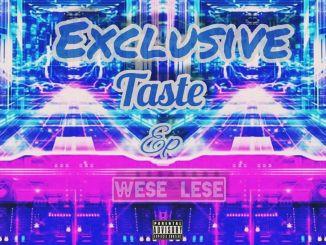 Wese Lese – Exclusive Taste