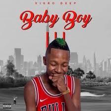 Vigro Deep - Baby Boy 4 (Snippet)