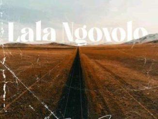Ami Faku – La'La Ngoxolo Lyrics Ft. Emtee