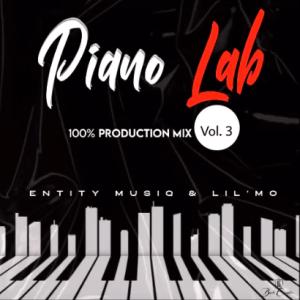Entity MusiQ & Lil'Mo - Piano Lab Vol 3 (100% Production Mix