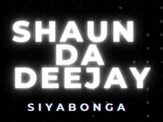 Shaun Da Deejay - Siyabonga
