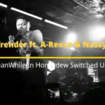 DJ Trender ft A-Reece & Nasty C - MEANWHILE IN HONEYDEW SWITCHED UP remix