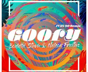 Boddhi Satva & Nelson Freitas – Goofy (DJ Ivan90 Remix)