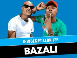 Bazali - K Vibes ft Leon Lee