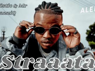 Mr JazziQ & Focalistic - Straata