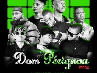 DJ Mohamed & D2mza – Dom Pérignon Refill ft. DJ Sumbody, Cassper Nyovest, The Lowkeys & 3TWO1