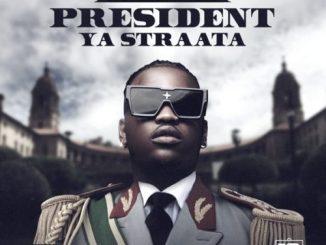 Focalistic – President Ya Straata – EP