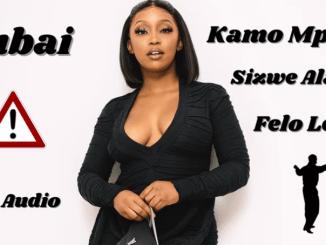 Felo Le Tee & Kamo Mphela - Dubai ft Sizwe Alakine (Full Version)