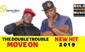 DOWNLOAD MP3 :THE DOUBLE TROUBLE – MOVE ON