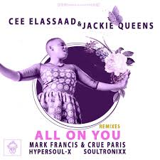 DOWNLOAD MP3 :Cee ElAssaad, Jackie Queens - All On You (HyperSOUL-X HT Remix)
