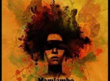 MP3 DOWNLOAD :MAMLAMBO – GOOD LOVING FT. LIL SOUL