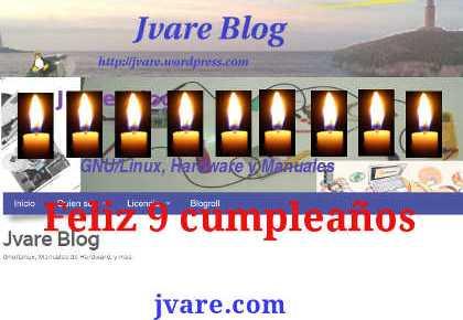 Feliz 9 cumpleaños JVare Blog