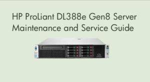 Manuales HPE Proliant DL388e Gen8