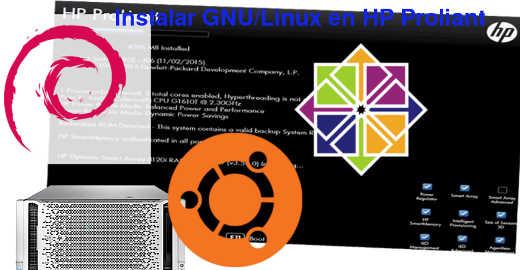 Instalar GNU/Linux en un servidor HP proliant