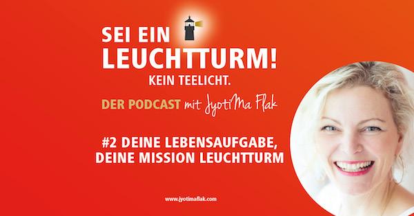 Deine Lebensaufgabe, deine Mission Leuchtturm #2