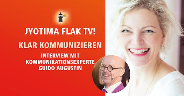 Klar kommunizieren – Interview mit Guido Augustin im JyotiMa Flak TV und Podcast #3
