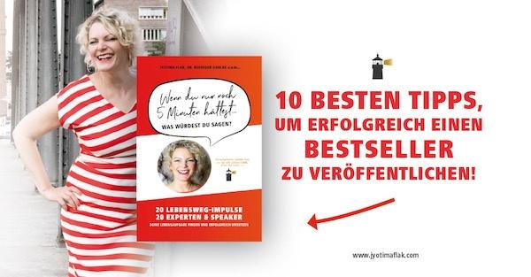Die 10 besten Tipps, um erfolgreich einen Bestseller zu veröffentlichen!