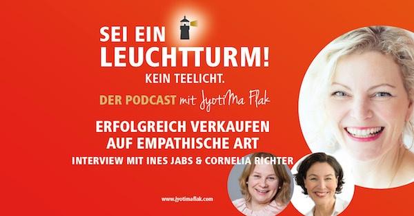 Erfolgreiches Verkaufen auf empathische Art, Interview mit Ines Jabs & Cornelia Richter