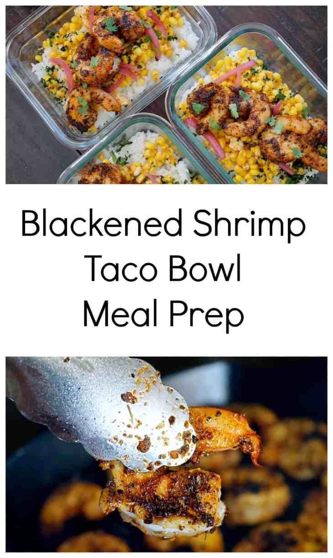 Blackened Shrimp Taco Bowl Meal Prep Jz Eats