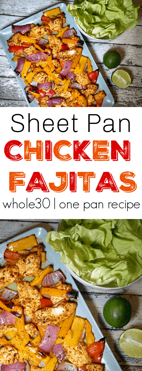 These Sheet Pan Chicken Fajitas are Whole30 compliant and made in one pan. They are full of flavor, high in protein, and filling. These Sheet Pan Chicken Fajitas will easily become one of your favorite Whole30 recipes!