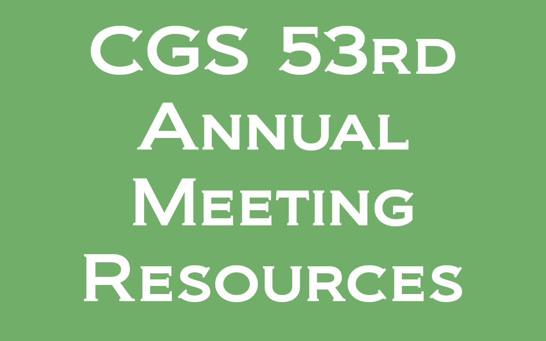 CGS 53rd Annual Meeting Resource Guide